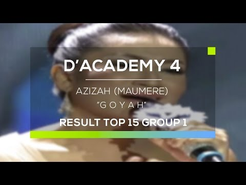 Azizah, Maumere - Goyah (D'Academy 4 Top 15 Result Group 1)