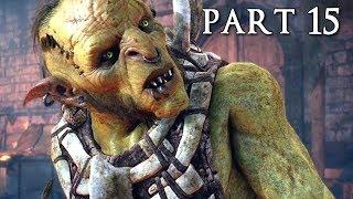 SHADOW OF WAR Walkthrough Gameplay Part 15 - Bruz (Middle-earth)
