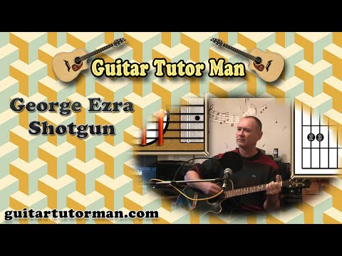 Shotgun - George Ezra - Acoustic Guitar Lesson (easy-ish)