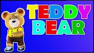 Teddy Bear Song - Kindergarten Nursery Rhymes   Kids Songs   Poems For Kids