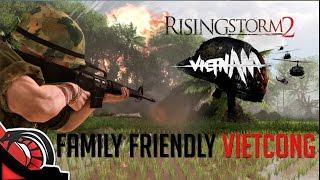 FAMILY FRIENDLY VIETCONG | Rising Storm 2 Vietnam - Stream | SrSerpiente