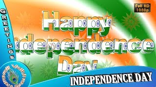 15 August 1947 Wishes,Images,Greetings,Whatsapp Video,Happy Independence Day 2018