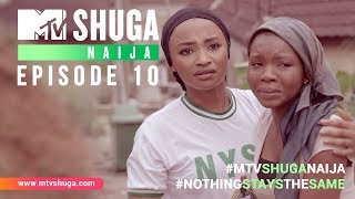 MTV Shuga Naija: Episode 10