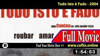 Watch: Fado Blues (2004) Full Movie Online
