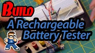How To Build A Battery Tester