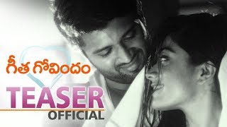 Geetha Govindam Official Teaser || Vijay Deverakonda, Rashmika Mandanna, Parasuram