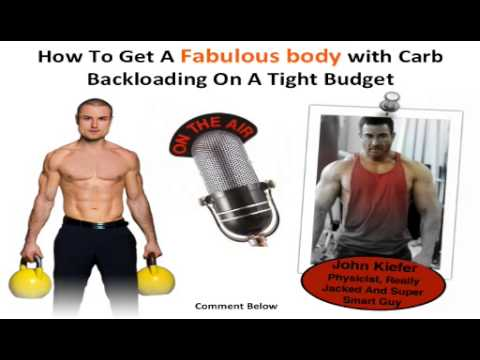 How To Get A Fabulous body with Carb Backloading On A Tight Budget