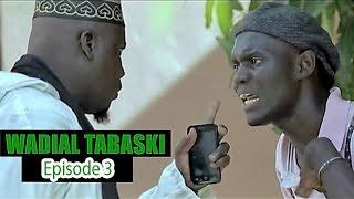 Wadial Tabaski 2016 : Episode 3