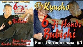 Kyusho Jitsu, The 6 Ji Hands, FULL Instructional Sequence