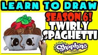 How To Draw Shopkins SEASON 6: Twirly Spaghetti, Step By Step Season 6 Shopkins Drawing Shopkins