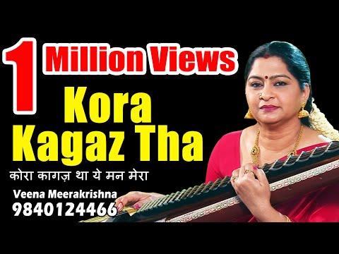 Kora Kagaz Tha Yeh Man Mera कोरा कागज़ था ये मन मेरा film Instrumental by Veena Meerakrishna