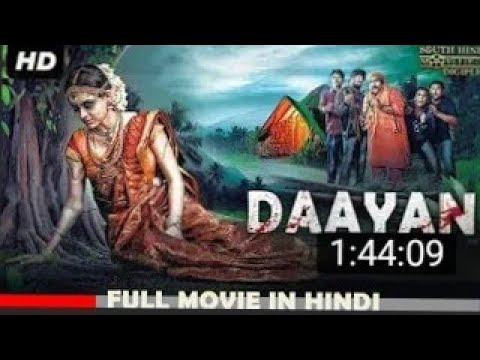 DAAYAN (2018) New Released Full Hindi Dubbed Movie | Horror Movies In Hindi | South Movie 2018 New