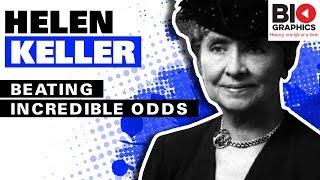 Helen Keller: Beating Incredible Odds