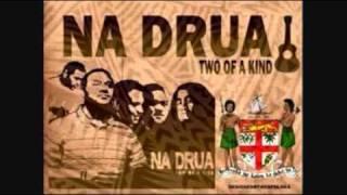 Na Drua - Be Your Man