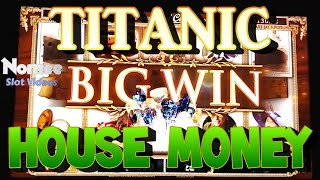 Titanic Slot Machine - Very Fun Hot Streak! Part 1 - House Money!