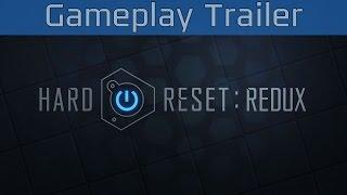 Hard Reset Redux - Gameplay Trailer [HD 1080P/60FPS]