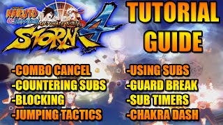 NARUTO STORM 4 TUTORIAL GUIDE: THE ESSENTIALS OF ONLINE COMBAT