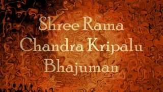 Shri Ram Chandra Kripalu Bhajman - with English lyrics