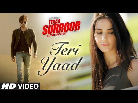 Xxx Mp4 TERI YAAD Video Song TERAA SURROOR Himesh Reshammiya Badshah T Series 3gp Sex