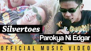 Parokya ni Edgar - Silvertoes (Official Music Video)