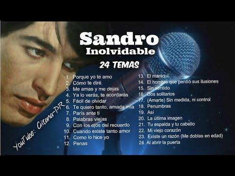 SANDRO de AMERICA. . .INOLVIDABLE 24 Temas