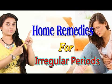 Home Remedies For Irregular Periods अनियमित माहवारी के घरेलू उपचार | Remedies For Periods In Women