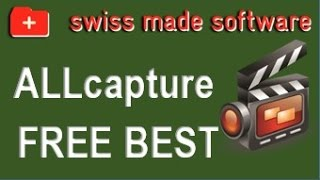 Capture & Edit your videos for FREE with ALLCapture - Swiss Made Software - balesio