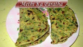 Methi ka Paratha