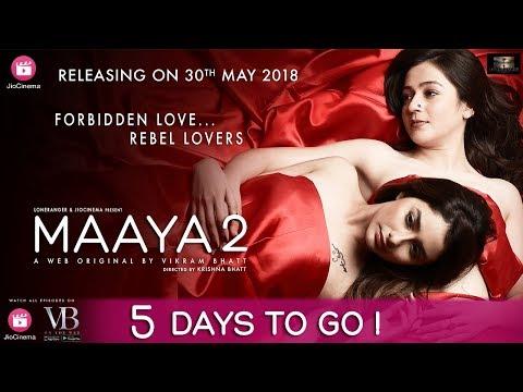 Xxx Mp4 Maaya 2 Five Days To Go A Web Original By Vikram Bhatt 3gp Sex