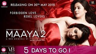 Maaya 2   Five Days To Go   A Web Original By Vikram Bhatt