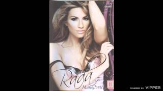 Rada Manojlovic - Rodjendan - (Audio 2009)