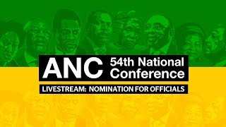 #ANC54: Nominations for officials