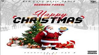 REDMARK FOREAL - HAPPY CHRISTMAS [X Mass Song]