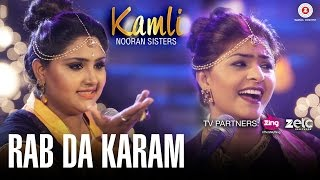 Rab Da Karam - Official Music Video | Kamli | Nooran Sisters | Jassi Nihaluwal