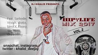 Hiplife Mix 2017 Vol 2 by dj Khalid Canada