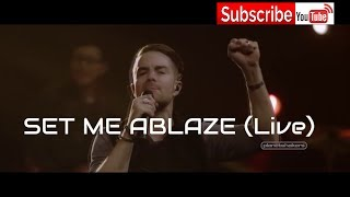 Planetshakers - Set Me Ablaze (Official Video)