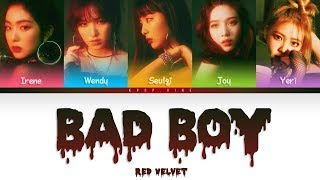 Red Velvet (레드벨벳) - Bad Boy (Color Coded Han|Rom|Eng Lyrics) *correction in subs*