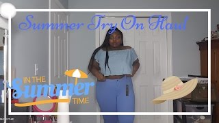 Another Plus Size Summer Try- On Haul  2017