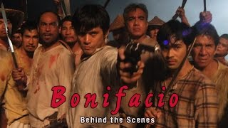 Bonifacio Behind the Scenes