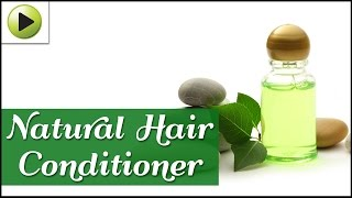 Natural Homemade Hair Conditioner