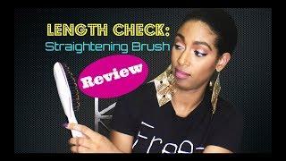 Length Check: Straightening Brush Review