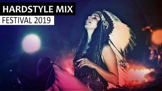 HARDSTYLE MIX 2019 - Best Of EDM Festival & Electro House Music