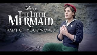Part of Your World - Disney's The Little Mermaid - Music Video - Nick Pitera  (cover)