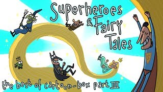 Superheroes And Fairy Tales | the BEST of Cartoon-Box 3