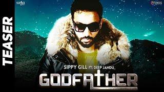 Teaser : GODFATHER   Sippy Gill   Sidhu Moose Wala   Deep Jandu   Rel 27th Oct