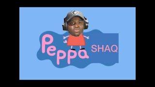 Peppa Pig Big Shaq #1