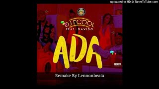 INSTRUMENTAL: DJ Ecool ft Davido – Ada (Remake Prod. By Lennonbeatx)