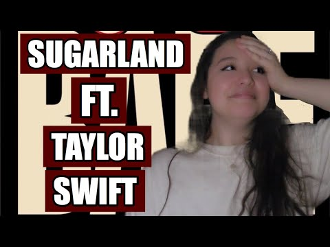 Babe - Sugarland ft. Taylor Swift - REACTION!