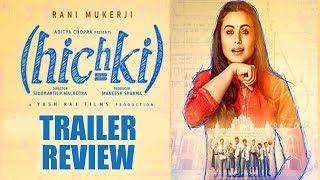 Hichki Trailer Review & Reaction | Rani Mukerji | Releasing 23rd Feb 2018