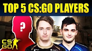 Top 5 Most Important Pro CS:GO Players